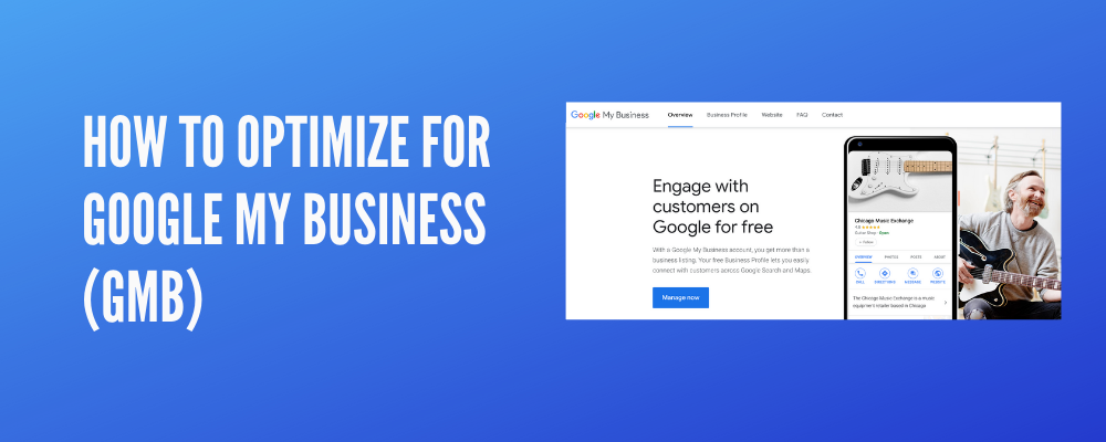 How to Optimize for Google My Business (GMB)